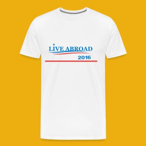 Live Abroad Male T  - Men's Premium T-Shirt