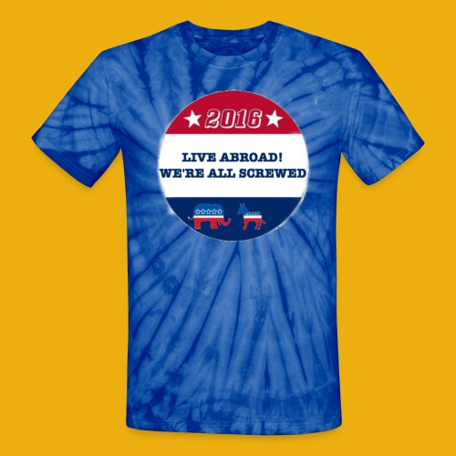 Live Abroad2 Male T - Unisex Tie Dye T-Shirt