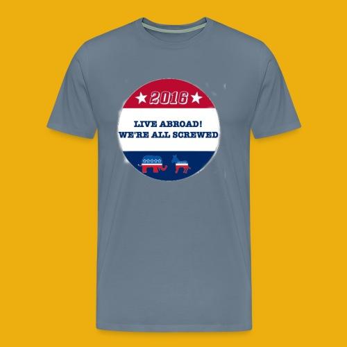 Live Abroad2 Male T - Men's Premium T-Shirt