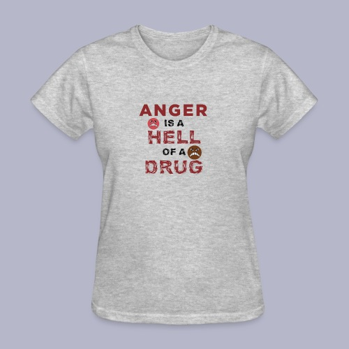 ~HOD~ ANGER - Women's T-Shirt