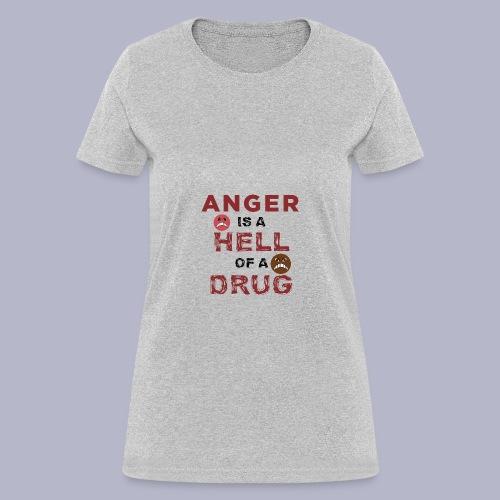 ~HOD~ ANGER - Women's T-Shirt