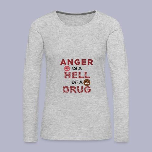 ~HOD~ ANGER - Women's Premium Long Sleeve T-Shirt