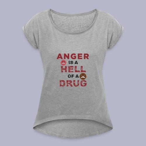 ~HOD~ ANGER - Women's Roll Cuff T-Shirt