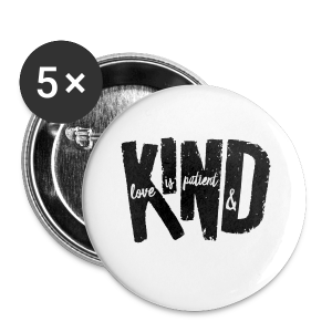 Patient & Kind - Small Buttons