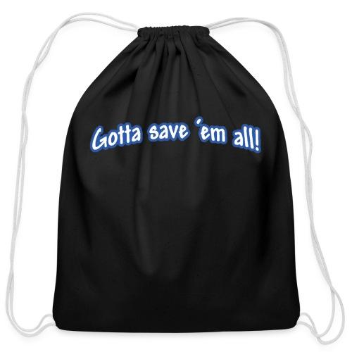 Save Em All - Cotton Drawstring Bag