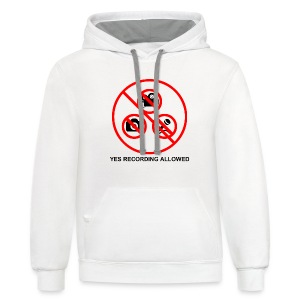 Yes Recording Allowed - Contrast Hoodie