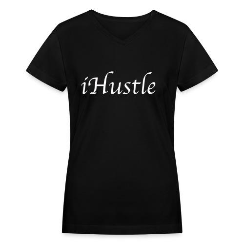 iHustle Womens - Women's V-Neck T-Shirt