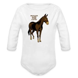 Mules Are For Life! - Kid's - Long Sleeve Baby Bodysuit
