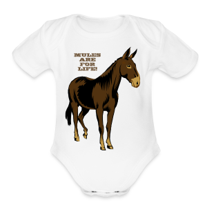 Mules Are For Life! - Kid's - Short Sleeve Baby Bodysuit