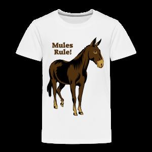 Mules Rule! - Kid's - Toddler Premium T-Shirt