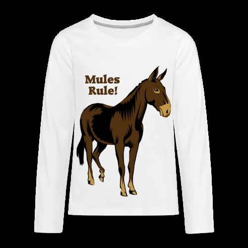 Mules Rule! - Kid's - Kids' Premium Long Sleeve T-Shirt