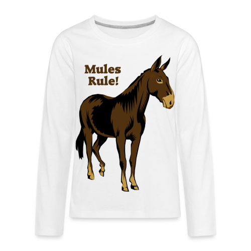 Mules Rule! - Kid's - Kids' Premium Long Sleeve T-Shirt