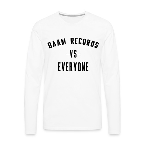 DAAM Records Vs Everyone T-shirt - Men's Premium Long Sleeve T-Shirt