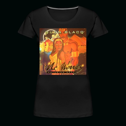 No Worries - Women's Premium T-Shirt