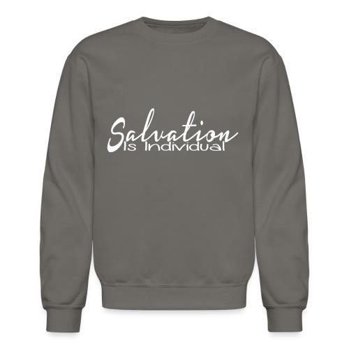 Salvation is Individual - Crewneck Sweatshirt