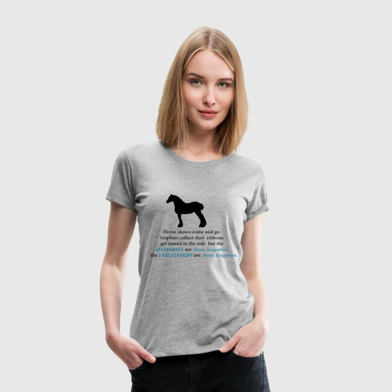 Draft Horse Silhouette with Quote T-Shirts - Women's Premium T-Shirt