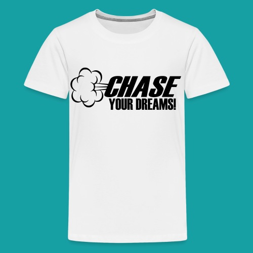 Dream Chaser - Kids' Premium T-Shirt
