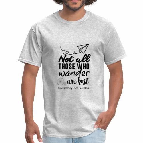 Not All Who Wander Are Lost (Mens) - Men's T-Shirt
