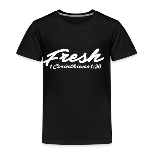Fresh T-shirt - Toddler Premium T-Shirt