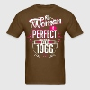 No Woman Is Perfect Except Those Born In 1966 - Men's T-Shirt