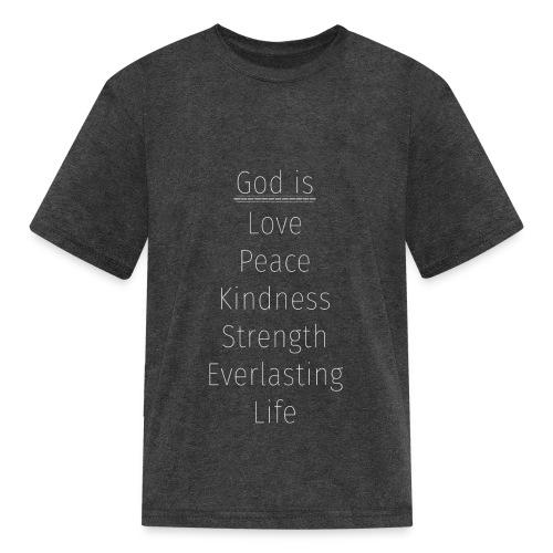 God is... - Kids' T-Shirt