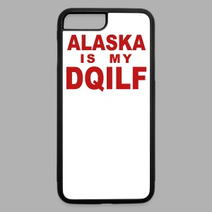 Alaska is my DQILF Women's T-Shirt by American Apparel - iPhone 7 Plus/8 Plus Rubber Case