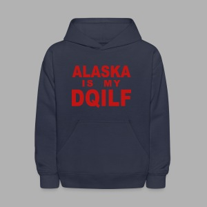 Alaska is my DQILF Women's T-Shirt by American Apparel - Kids' Hoodie