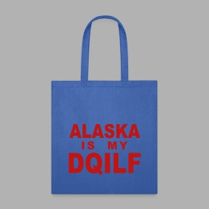 Alaska is my DQILF Women's T-Shirt by American Apparel - Tote Bag