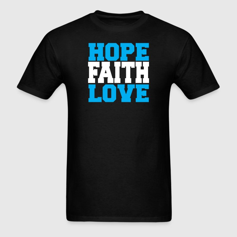 Hope Faith love Christian T-Shirt - Men's T-Shirt