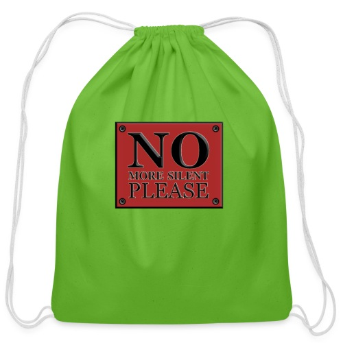 no more silent - Cotton Drawstring Bag
