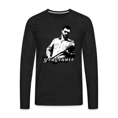 Vengeance T-Shirt - Men's Premium Long Sleeve T-Shirt