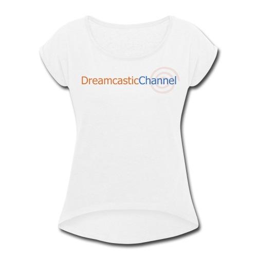 DreamcasticChannel T-Shirt (Men's) - Women's Roll Cuff T-Shirt