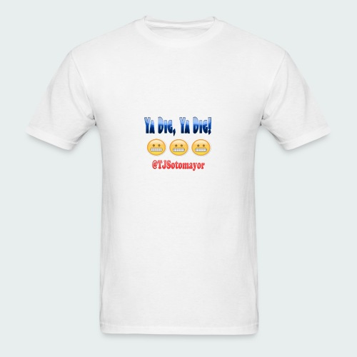 Ya Dig - Men's T-Shirt