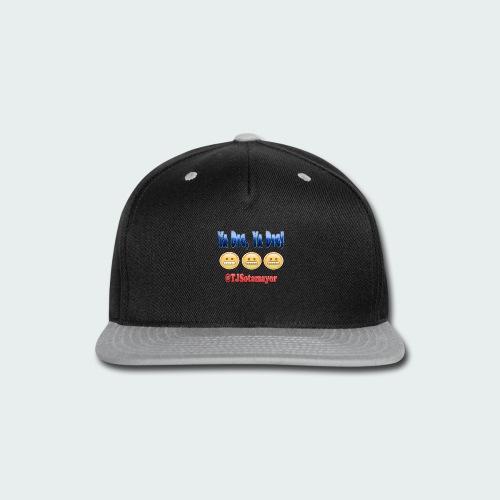 Ya Dig - Snap-back Baseball Cap