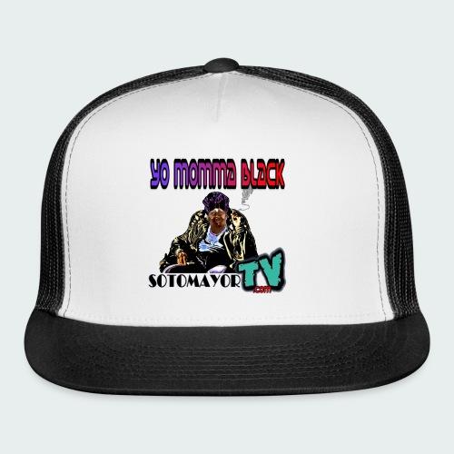 Yo Mama... - Trucker Cap