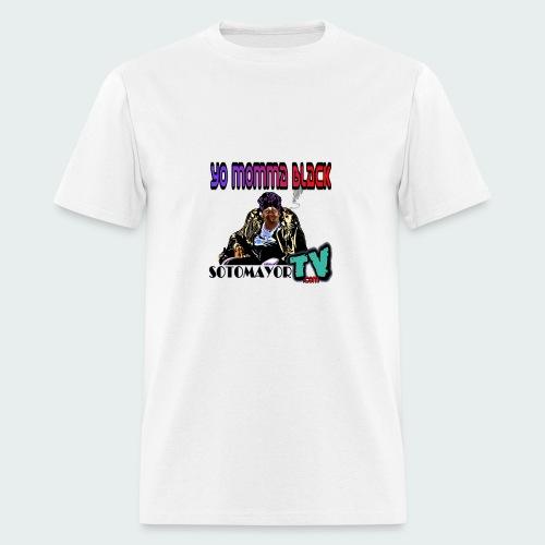 Yo Mama... - Men's T-Shirt