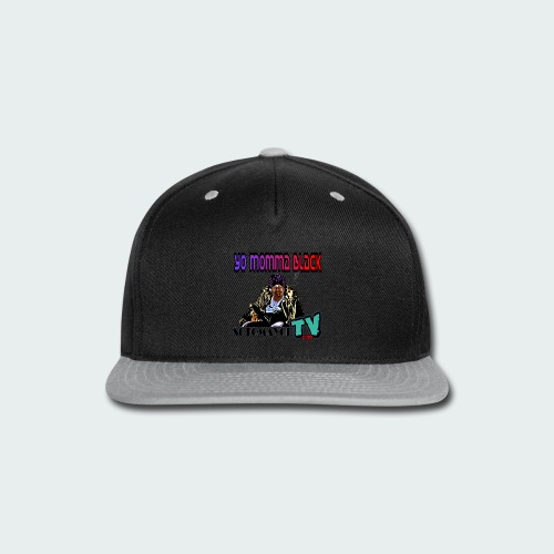 Yo Mama... - Snap-back Baseball Cap