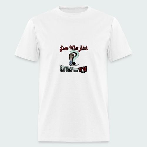Guess What... - Men's T-Shirt