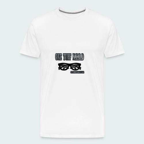 One Tuff N.E.R.D - Men's Premium T-Shirt