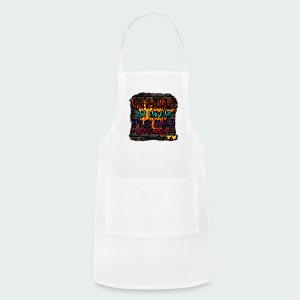 Never be.... - Adjustable Apron