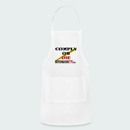Comply or.... - Adjustable Apron