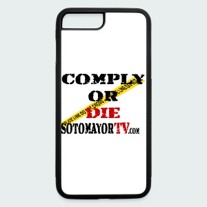 Comply or.... - iPhone 7 Plus/8 Plus Rubber Case