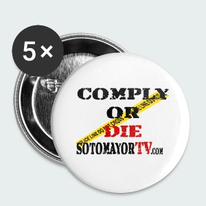 Comply or.... - Small Buttons