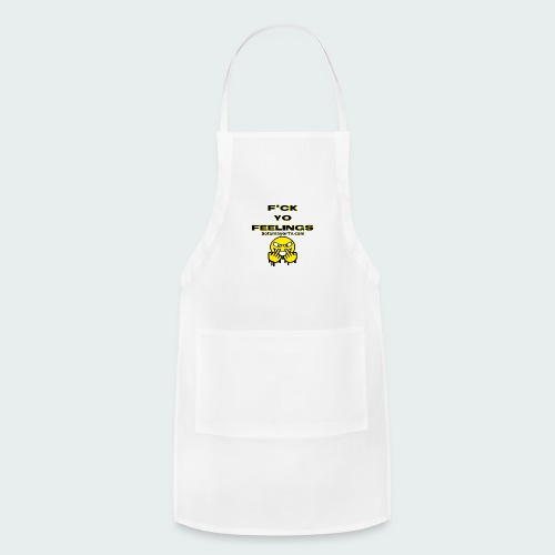 F*ck Yo Feelings - Adjustable Apron