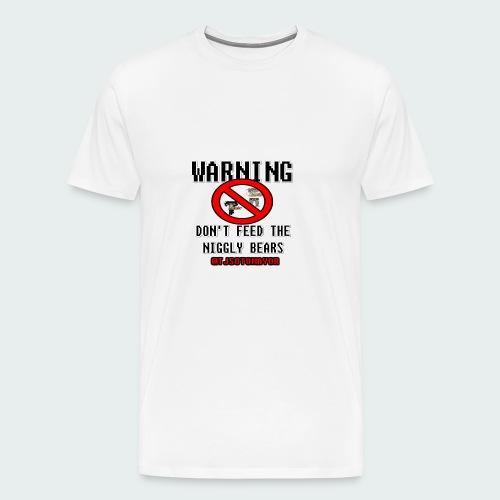 Don't Feed.... - Men's Premium T-Shirt