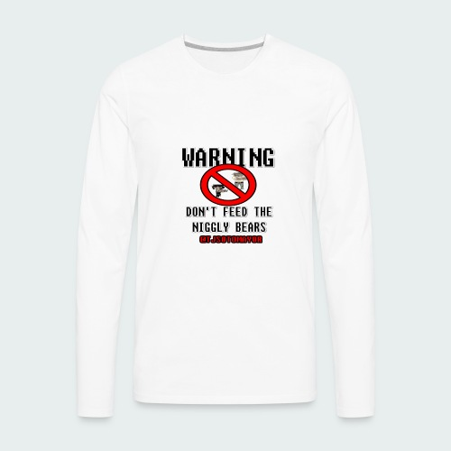 Don't Feed.... - Men's Premium Long Sleeve T-Shirt