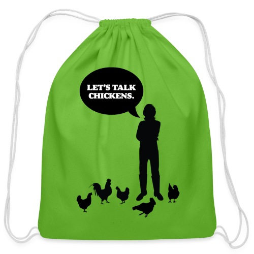 Let's talk chickens - Cotton Drawstring Bag