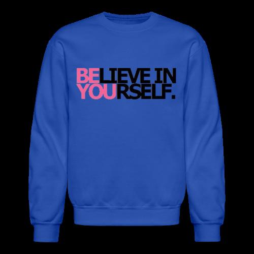 Be You - Crewneck Sweatshirt