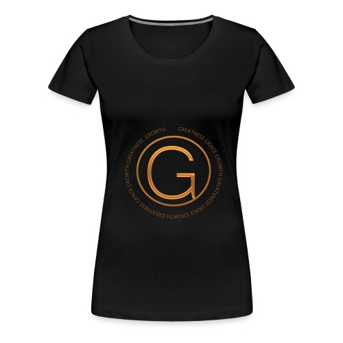 Grace, Growth, Greatness - Women's Premium T-Shirt