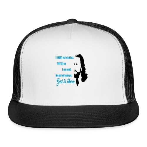 God is There - Trucker Cap
